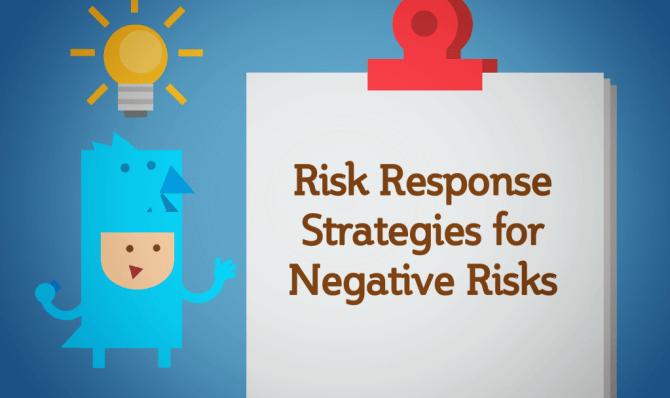 Risk Response Strategies For Negative Risks Or Threats