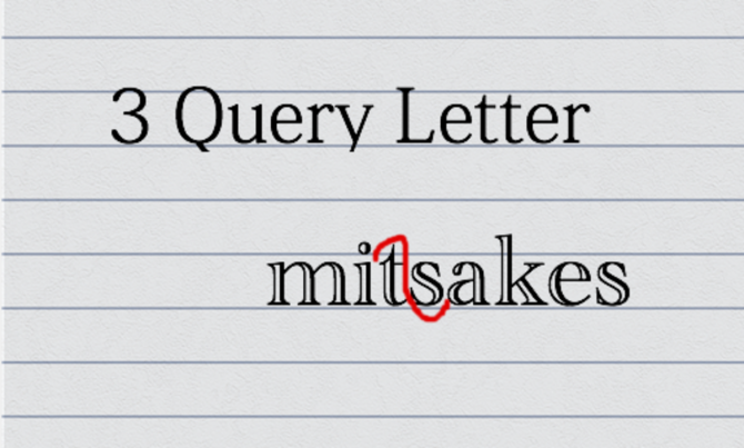 Big Query Letter Mistakes Screenwriters Make