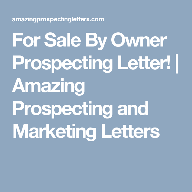 For Sale By Owner Prospecting Letter