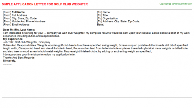 Golf Club Weighter Application Letters