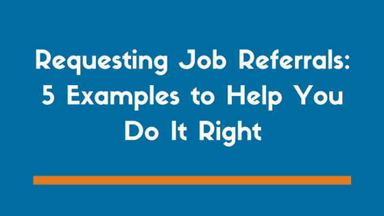 How To Ask For A Job Referral   Templates