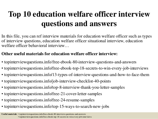 Top  Education Welfare Officer Interview Questions And Answers