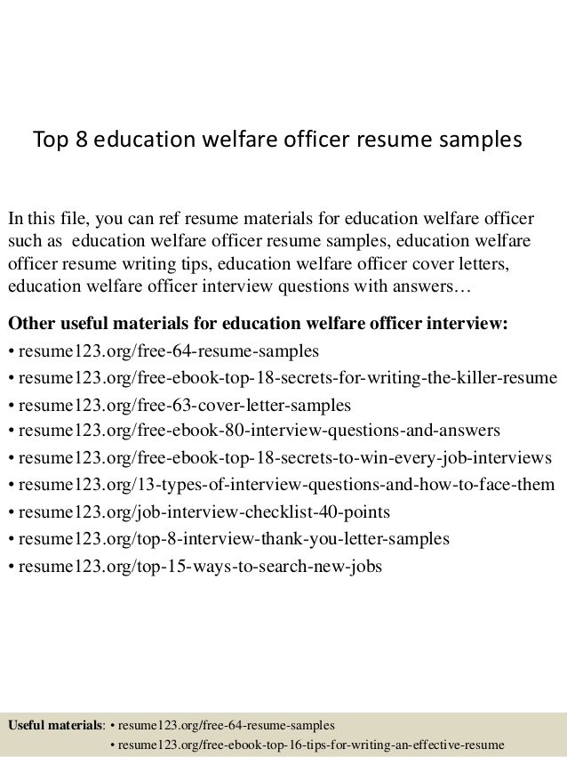 Top  Education Welfare Officer Resume Samples