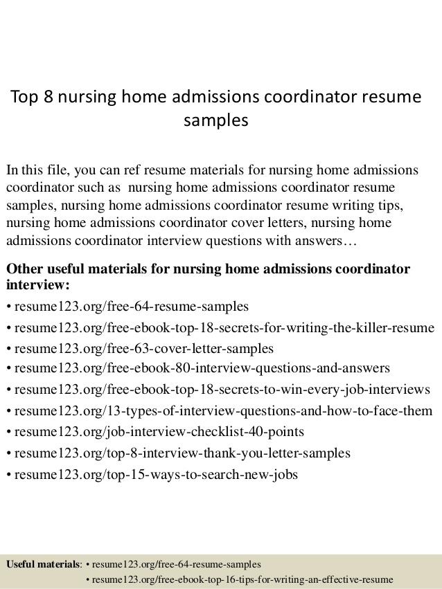 Top  Nursing Home Admissions Coordinator Resume Samples