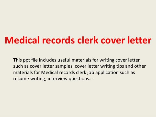Medical Records Clerk Cover Letter