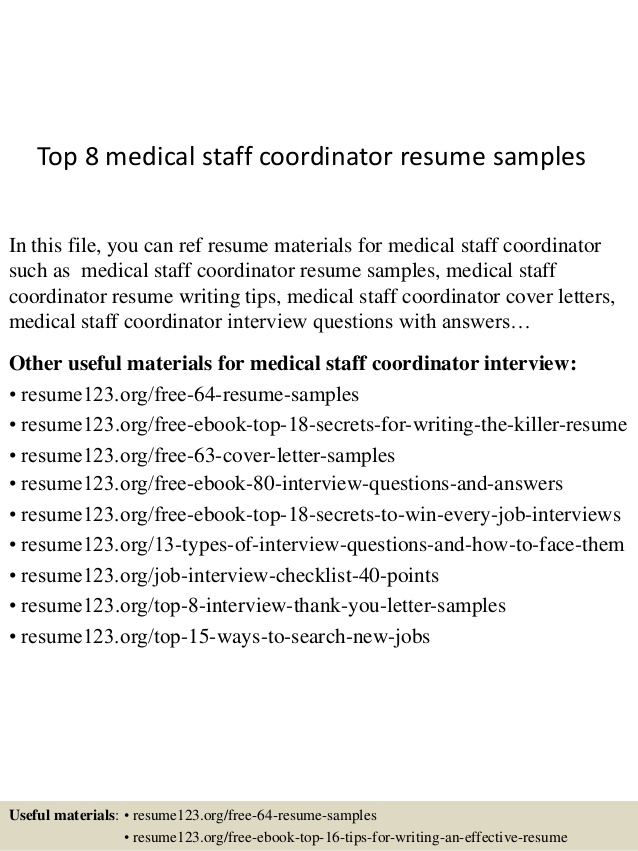 Top  Medical Staff Coordinator Resume Samples