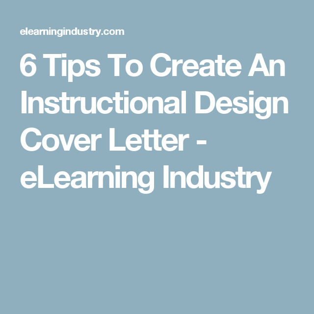 Tips To Create An Instructional Design Cover Letter