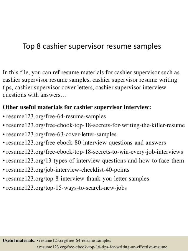 Top  Cashier Supervisor Resume Samples