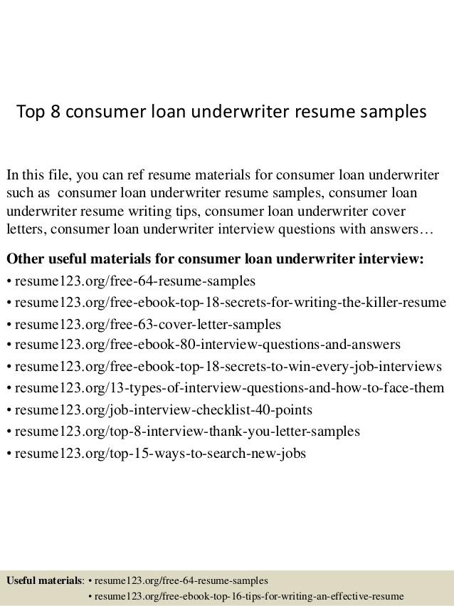 Top  Consumer Loan Underwriter Resume Samples