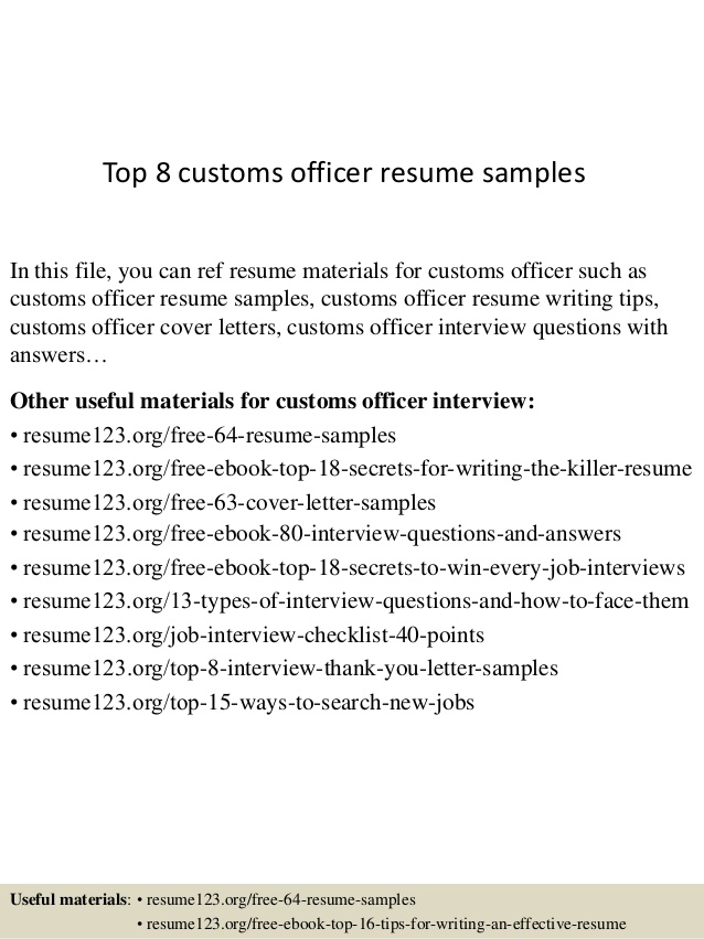 Top  Customs Officer Resume Samples
